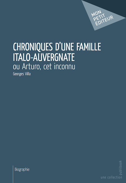 Chroniques d'une famille italo-auvergnate