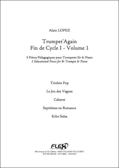 Trumpet'Again - Fin de Cycle I - Volume 1 - A. LOPEZ - Trompette et Piano