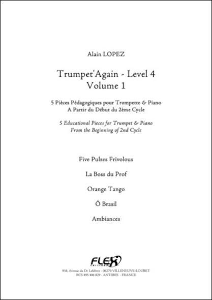 Trumpet'Again - Niveau 4 - Volume 1 - A. LOPEZ - Trompette et Piano