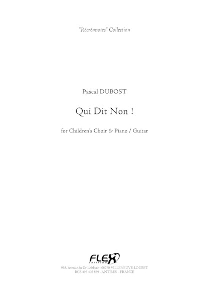 Qui Dit Non - P. DUBOST - Chorale d'Enfants et Piano ou Guitare