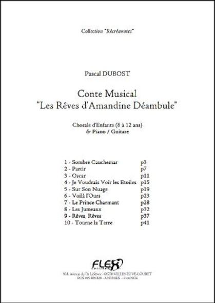 Conte Les Rêves d'Amandine Déambule - P. DUBOST - Chorale d'Enfants et Piano ou Guitare