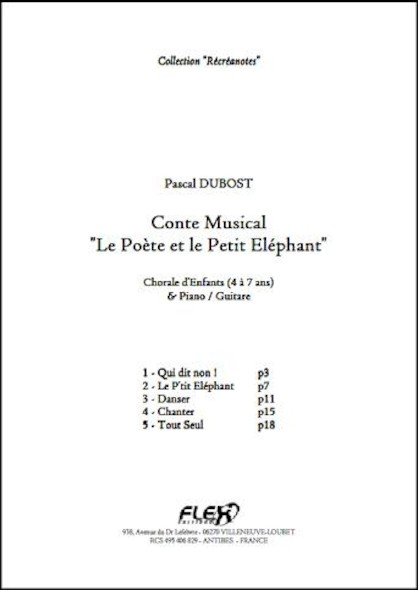 Conte Le Poète et le Petit Eléphant - P. DUBOST - Chorale d'Enfants et Piano ou Guitare