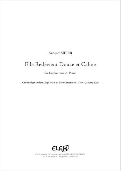 Elle Redevient Douce et Calme - A. MEIER - Euphonium et Piano