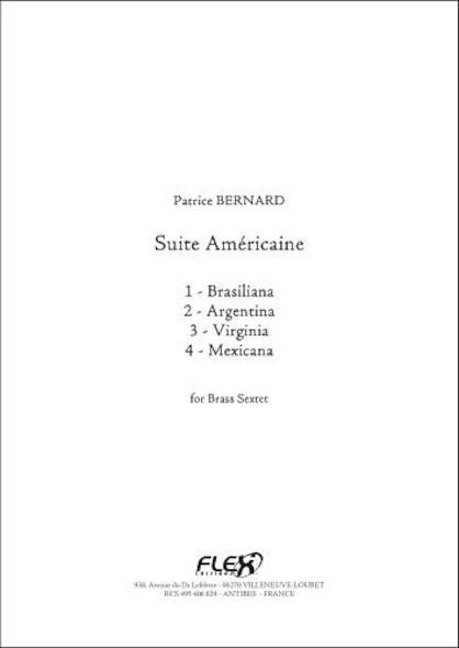 Suite Américaine - P. BERNARD - Sextuor de Cuivres