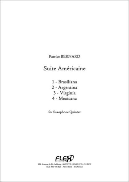 Suite Américaine - P. BERNARD - Quintette de Saxophones