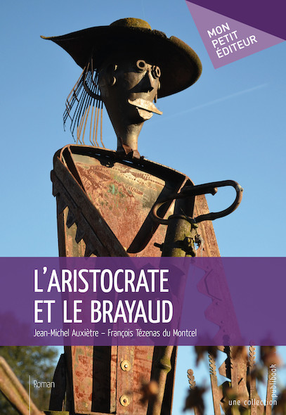 L'Aristocrate et le brayaud