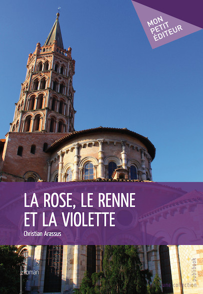 La Rose, le renne et la violette