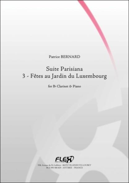 Suite Parisiana - 3 - Fêtes au jardin du Luxembourg - P. BERNARD - Clarinette et Piano