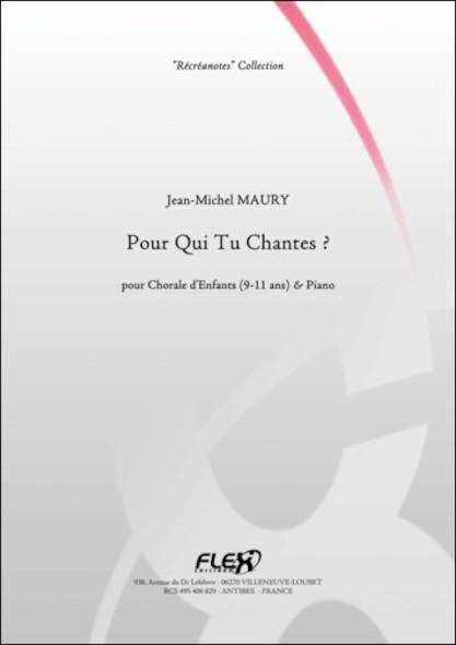 Pour Qui tu Chantes ? - J.-M. MAURY - Chorale d'Enfants et Piano