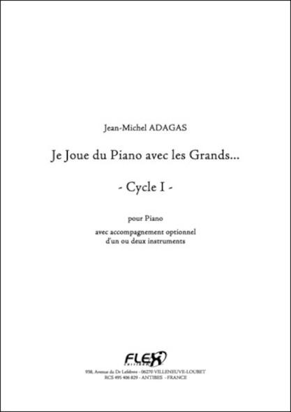 Je Joue du Piano avec les Grands - J.-M. ADAGAS - Piano et accompagnement optionnel (instrument Ut, Sib, ou Mib)