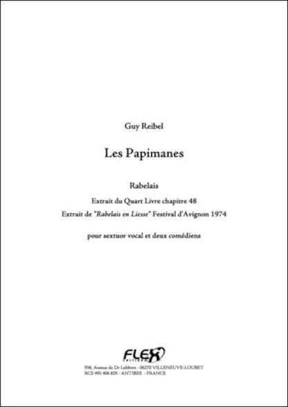 Les Papimanes - G. REIBEL - Sextuor Vocal et Deux Comediens