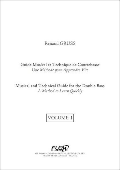 METHODE - Guide Musical et Technique de Contrebasse - Volume I - R. GRUSS - Contrebasse