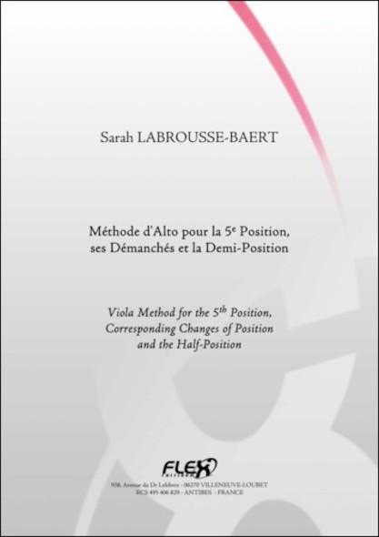 METHODE - Méthode d'Alto pour la 5e Position et la 1/2 Position - S. LABROUSSE-BAERT - Alto Solo