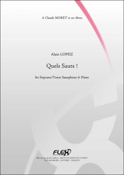 Quels Sauts ! - A. LOPEZ - Saxophone Soprano/Ténor et Piano