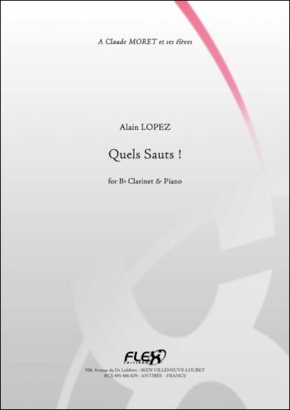 Quels Sauts ! - A. LOPEZ - Clarinette et Piano