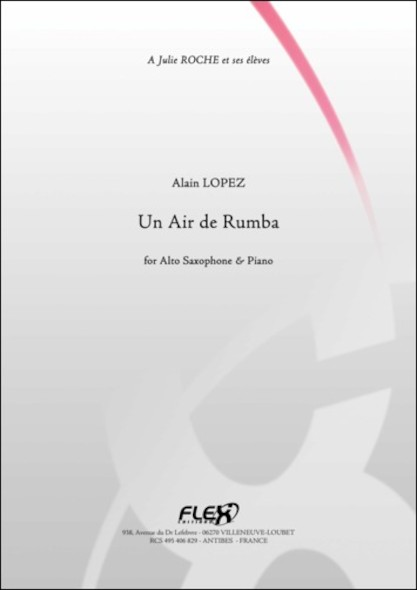 Un Air de Rumba - A. LOPEZ - Saxophone Alto et Piano