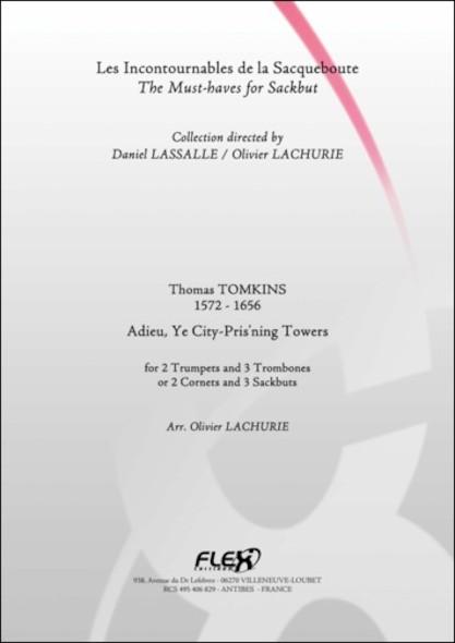 Adieu, Ye City-Pris'ning Towers - T. TOMKINS - Quintette de Cuivres