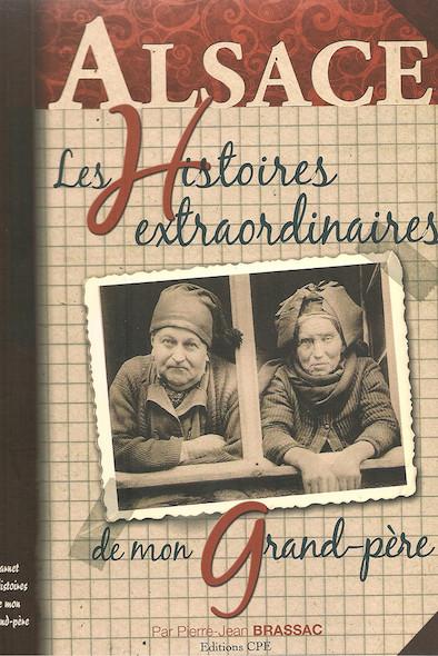 Les Histoires alsaciennes de mon grand-père