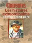 Les Histoires charentaises de mon grand-père