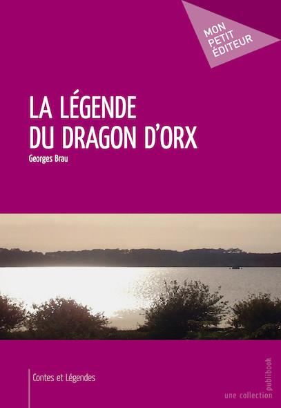 La Légende du Dragon d'Orx